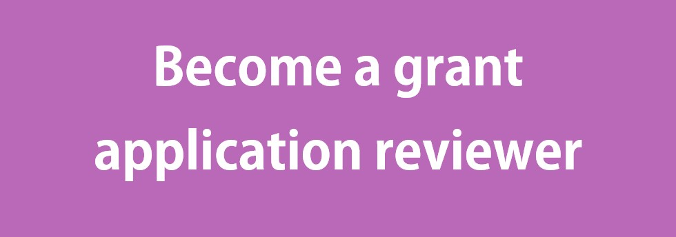 Become a grant application reviewer